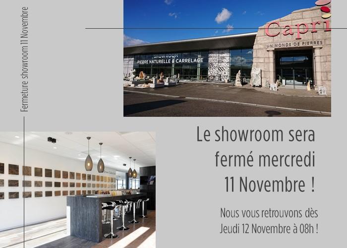 Fermeture Showroom Capri 11 Novembre